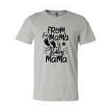 From Fur Mama To Baby Mama Shirt