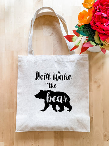 Don't Wake The Bear - Tote Bag