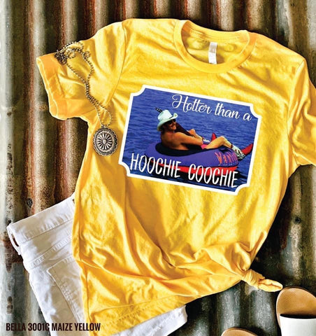 Hotter than a Hoochie Coochie graphic tee