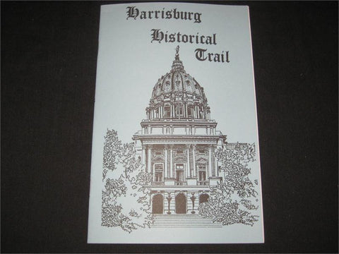 Harrisburg Historical Trail Guidebook