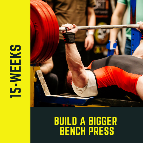 Build a BIGGER Bench Press - 15 Week Workout Program