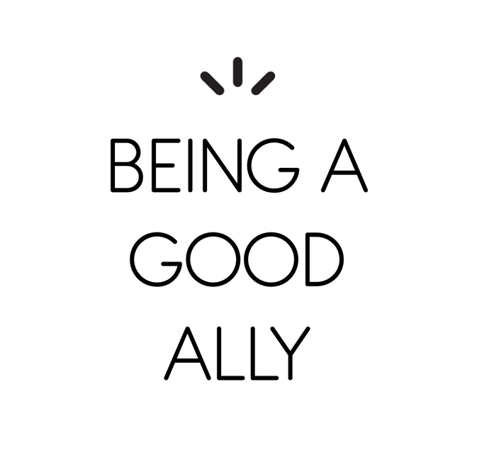 Being A Good Ally