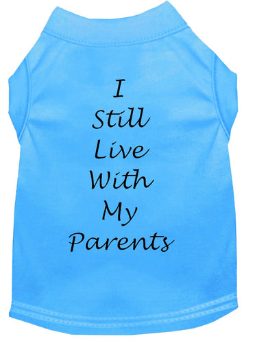 Dog Shirt Bermuda Blue   I Still Live With My Parents