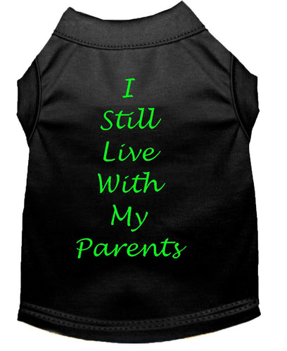 Dog Shirt Black   I Still Live With My Parents