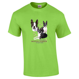 """Just A Dog""  Breed T Shirt Boston Terrier"