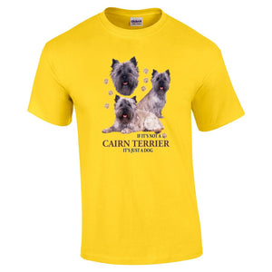 """Just A Dog""  Breed T Shirt Cairn Terrier"