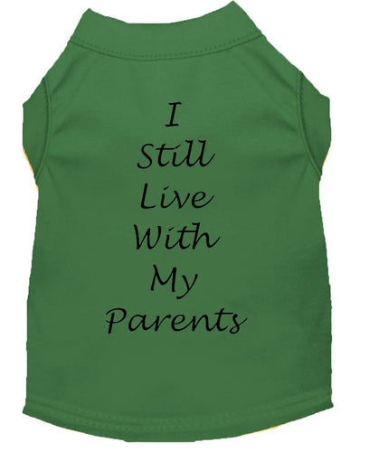 Dog Shirt Emerald Green   I Still Live With My Parents