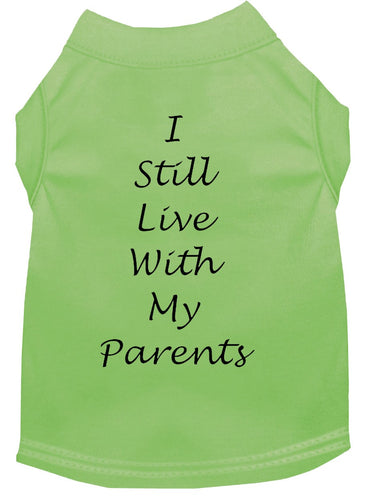 Dog Shirt Lime  I Still Live With My Parents