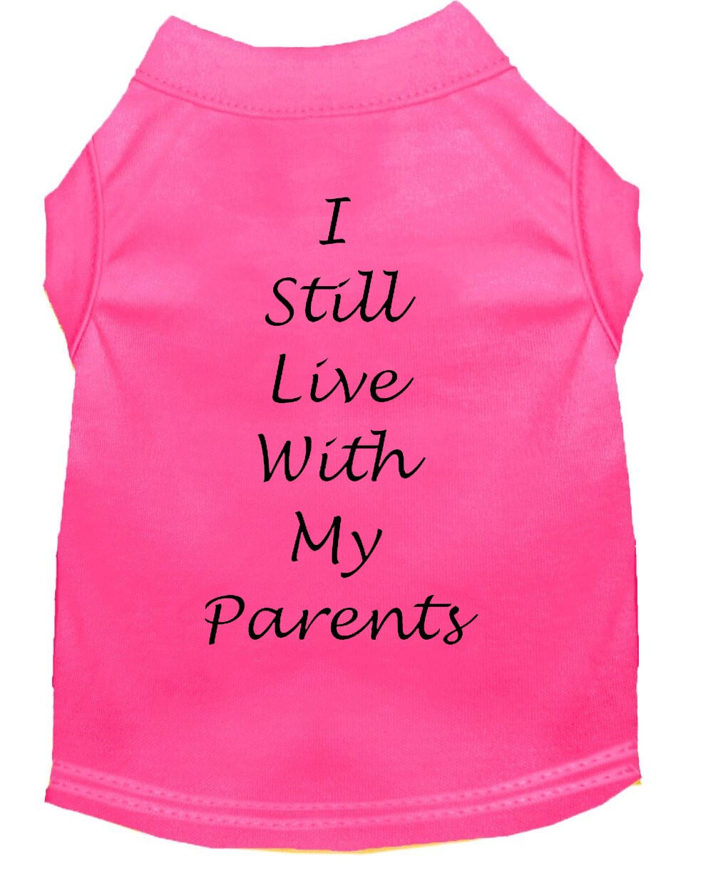 Dog Shirt Pink   I Still Live With My Parents