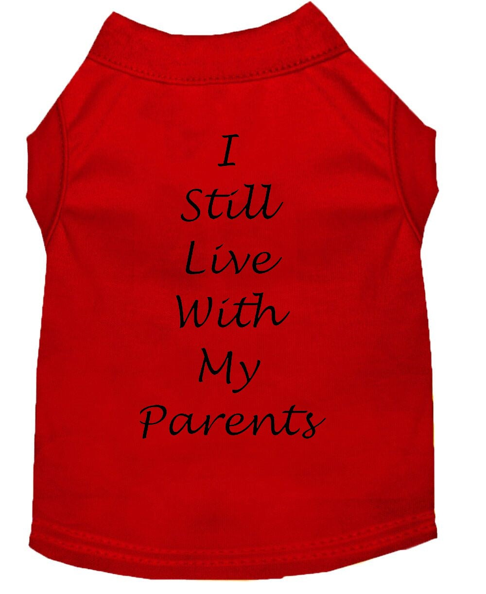 Dog Shirt Red   I Still Live With My Parents