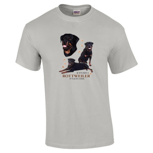 """Just A Dog""  Breed T Shirt Rottweiler"
