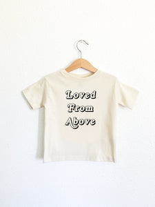 Loved From Above Toddler Tee