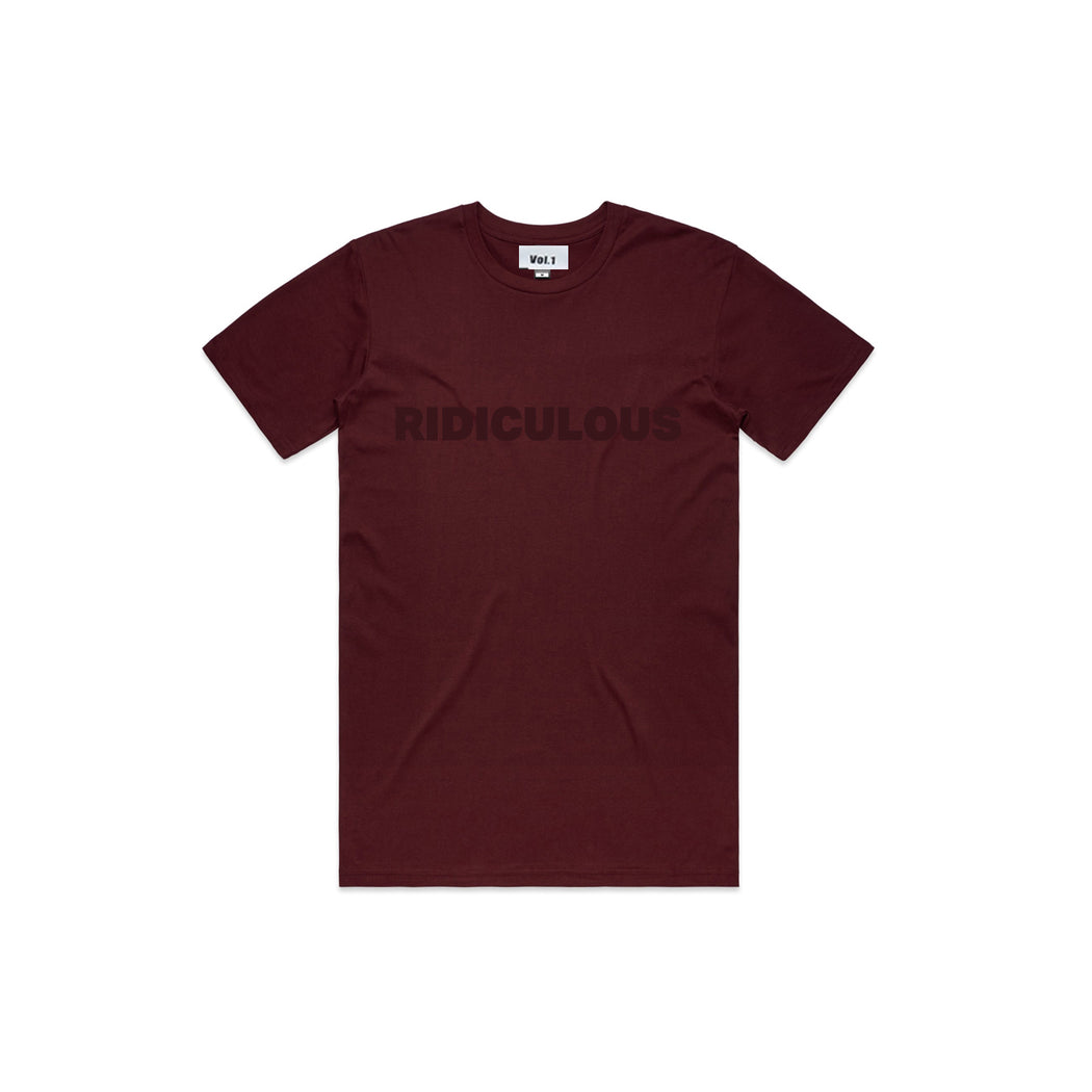 Vol.1 Ridiculous T Maroonish - Unisex