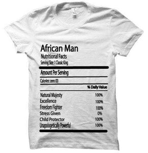 'Nutrition Facts - African Man' T-Shirt
