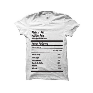 'Nutrition Facts: African Girl' T-Shirt