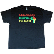 Load image into Gallery viewer, Unisex 'Legalize Being Black' T-Shirt (Pre-Order)