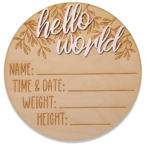 Hello World - New baby plaque