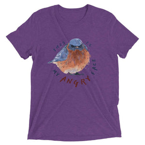 """This Is My Angry Face"" Bluebird Men's T-Shirt"