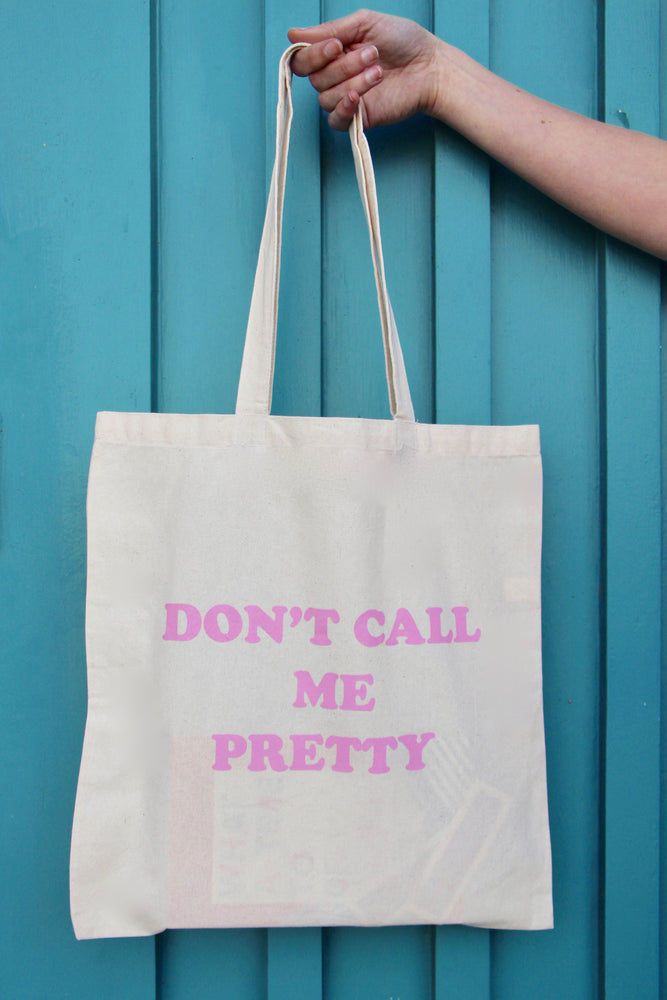Don't Call Me Pretty Tote