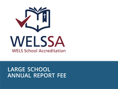 Large Schools Annual Report Fee (enrollment 100 or more)