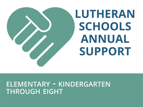 Elementary K-5 to 8 Lutheran Schools Annual Support Contribution