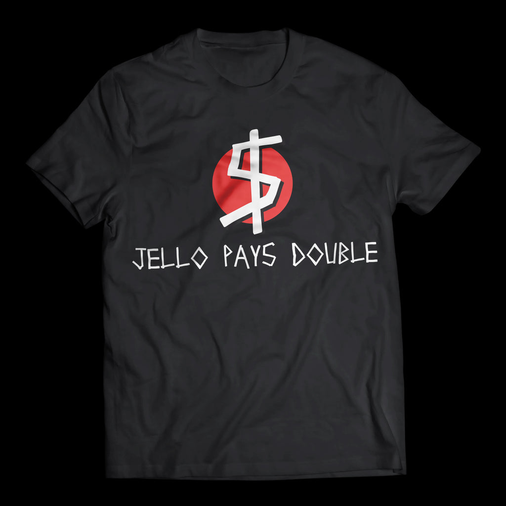 Jello Pays Double - T-Shirt (limited edition)
