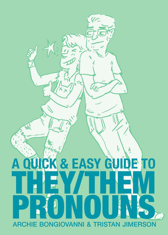 A Quick & Easy Guide to They/Them Pronouns