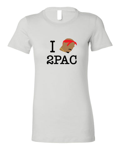 I LOVE 2PAC WOMEN'S T-SHIRT