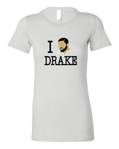 I LOVE DRAKE WOMEN'S T-SHIRT
