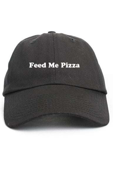FEED ME PIZZA UNSTRUCTURED DAD HAT