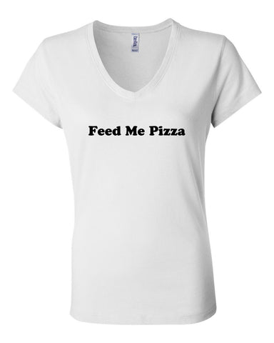 FEED ME PIZZA - WOMEN'S V-NECK T-SHIRT