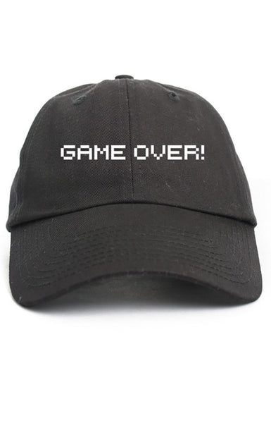 GAME OVER! UNSTRUCTURED DAD HAT
