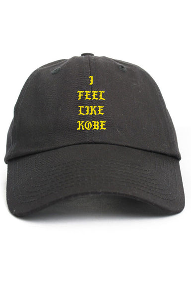 I FEEL LIKE KOBE UNSTRUCTURED DAD HAT