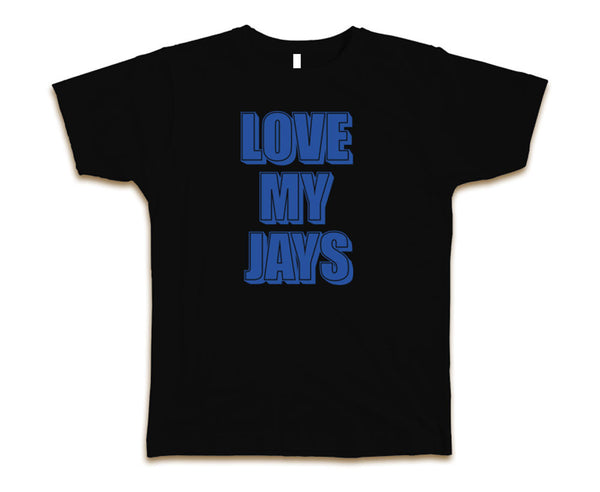 LOVE MY JAYS - MEN'S T-SHIRT
