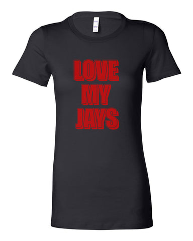 LOVE MY JAYS - WOMEN'S T-SHIRT