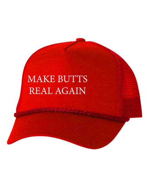 MAKE BUTTS REAL AGAIN TRUCKER HAT