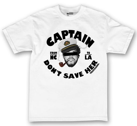 theSTASH CAPTAIN DON'T SAVE HER T-SHIRT IN WHITE