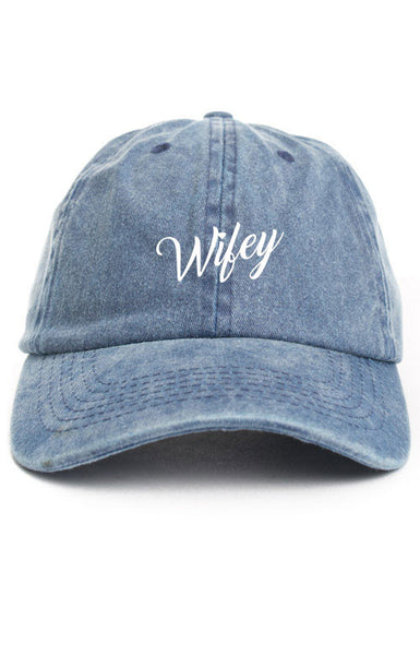 WIFEY UNSTRUCTURED DAD HAT