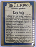 "8736 - C - Trading Cards - George Herman ""Babe"" Ruth - with Rookie Lou Gehrig - The Collector's Series - Limited Edition 1/25000 - 1990 -"