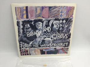 8978 - C - Record Album - Bread and Circus - Toad the Wet Sprocket - 1989 - Epic Records