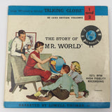 9202 - C - 33 1/3 LP - The Story of Mr. World - Narrated by Lowell Thomas Jr. - 1962 - Replogle Globes, Inc. - 2 Record Set