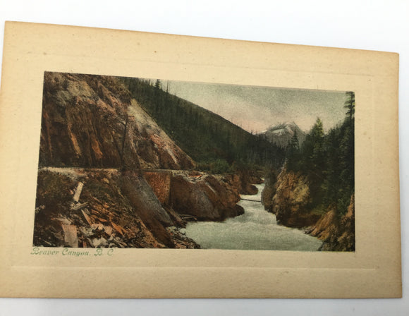 9248 - AN - Post Card - Vintage Print - Colorized - Beaver Canyon BC - 5 1/2