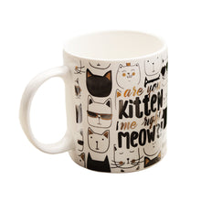 Load image into Gallery viewer, Are You Kitten Me Right Meow & I'm not a Crazy Cat Lady I'm a cat enthusiast Gold Foil Mug