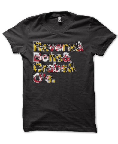 Ravens & Bohs & Crabs & O's Helvetica *With Maryland Flag* (Black) / Shirt