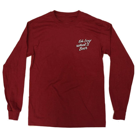 Oh Boy What a Beer (Cardinal) / Long Sleeve Shirt