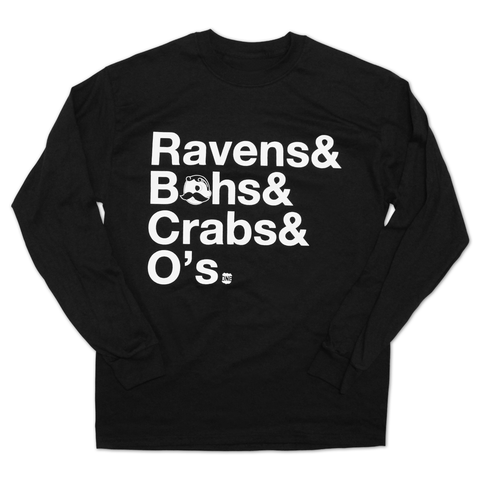 Ravens & Bohs & Crabs & O's Helvetica *With Natty Boh Logo* (Black) / Long Sleeve Shirt