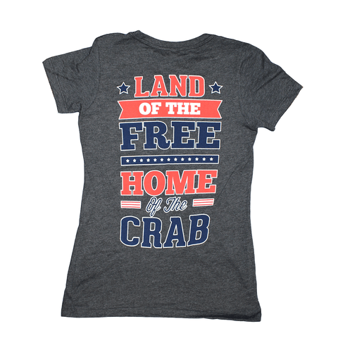 Land of the Free Home of the Crab (Charcoal Grey) / Ladies Shirt