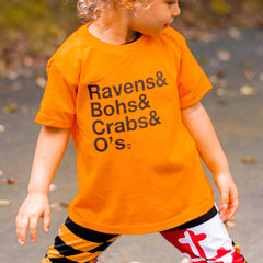 Ravens & Bohs & Crabs & O's (Orange) / *Toddler* Shirt