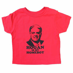 Hogan Is My Homeboy (Red) / *Toddler* Shirt