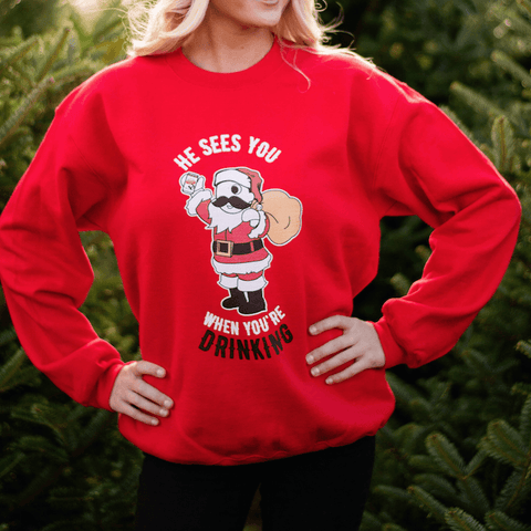He Sees You When You're Drinking (Red) / Crew Sweatshirt